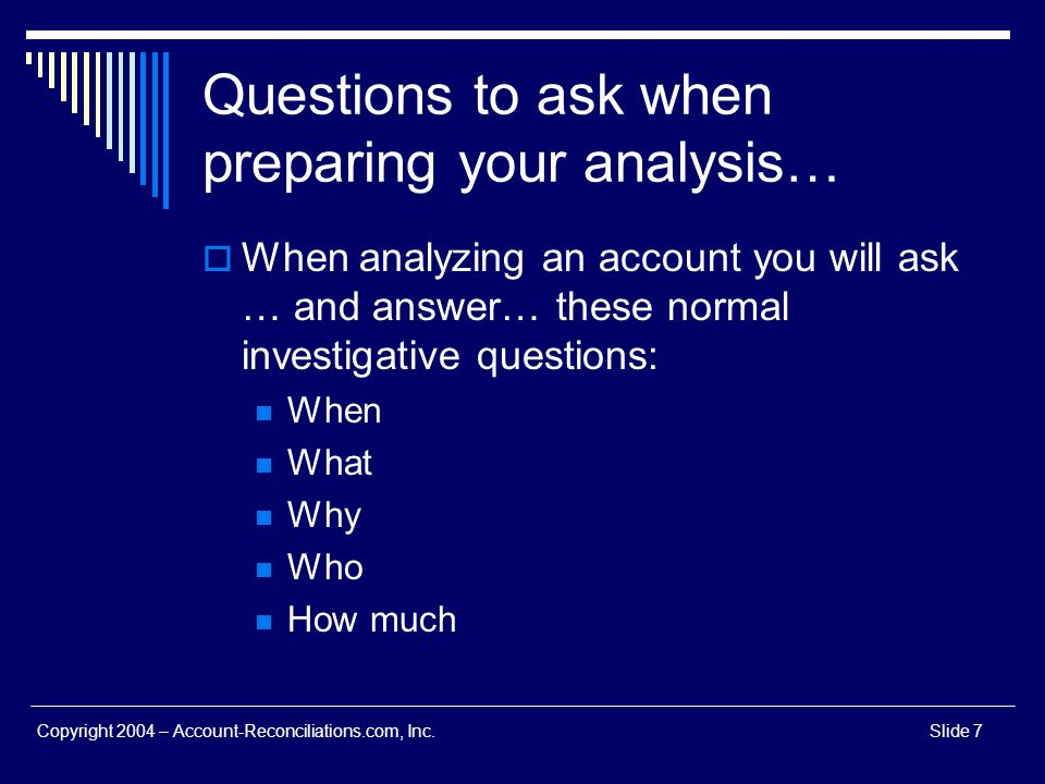 Questions to ask when preparing your analysis…