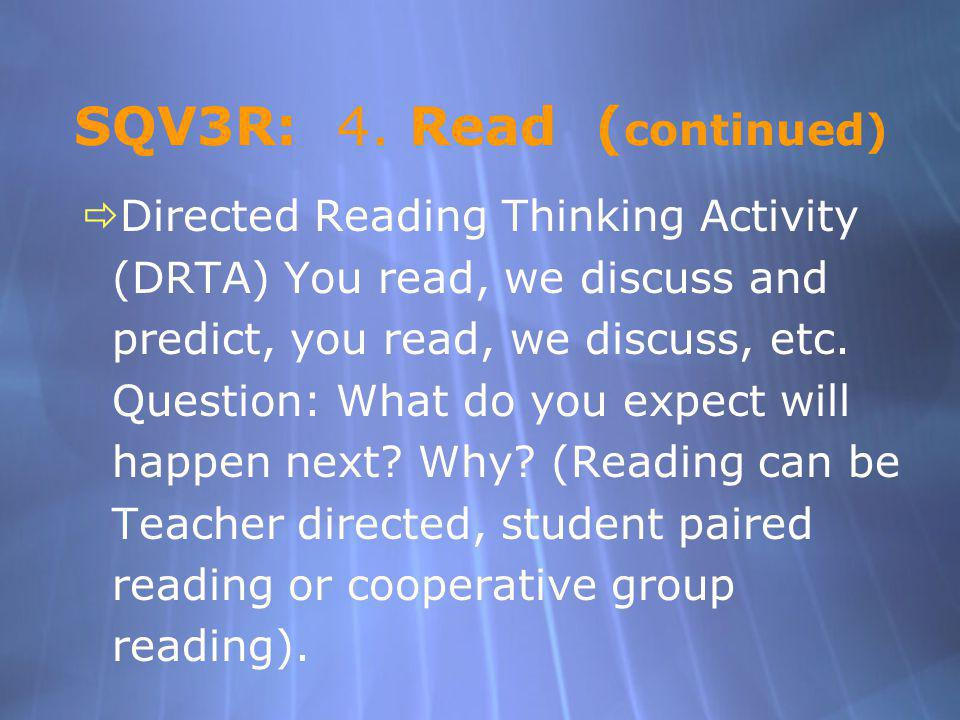 SQV3R: 4. Read (continued)
