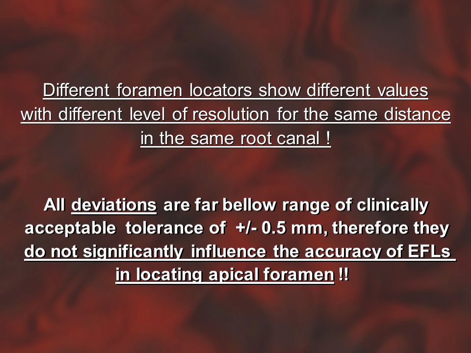 Different foramen locators show different values