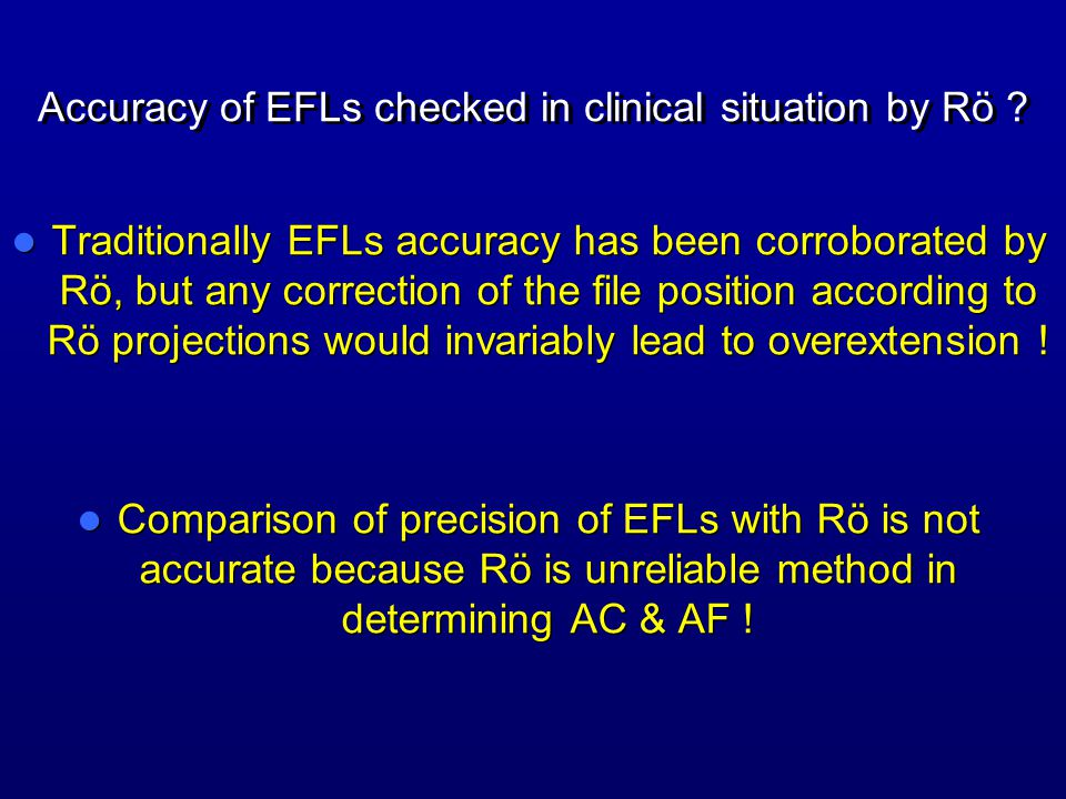 Accuracy of EFLs checked in clinical situation by Rö