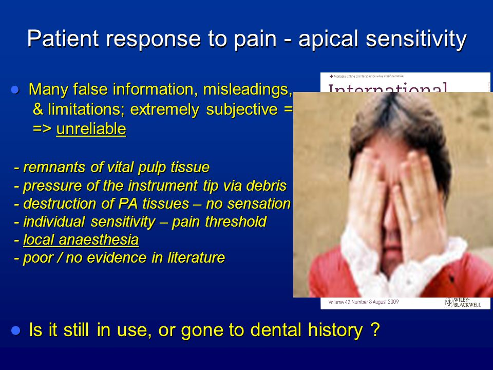Patient response to pain - apical sensitivity