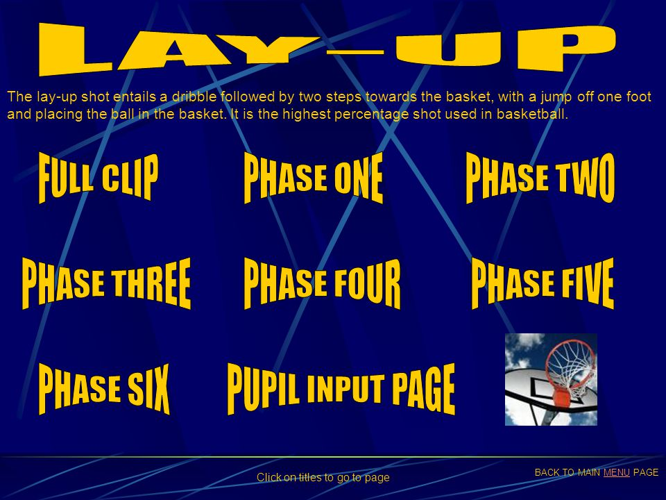 LAY-UP FULL CLIP PHASE ONE PHASE TWO PHASE THREE PHASE FOUR PHASE FIVE