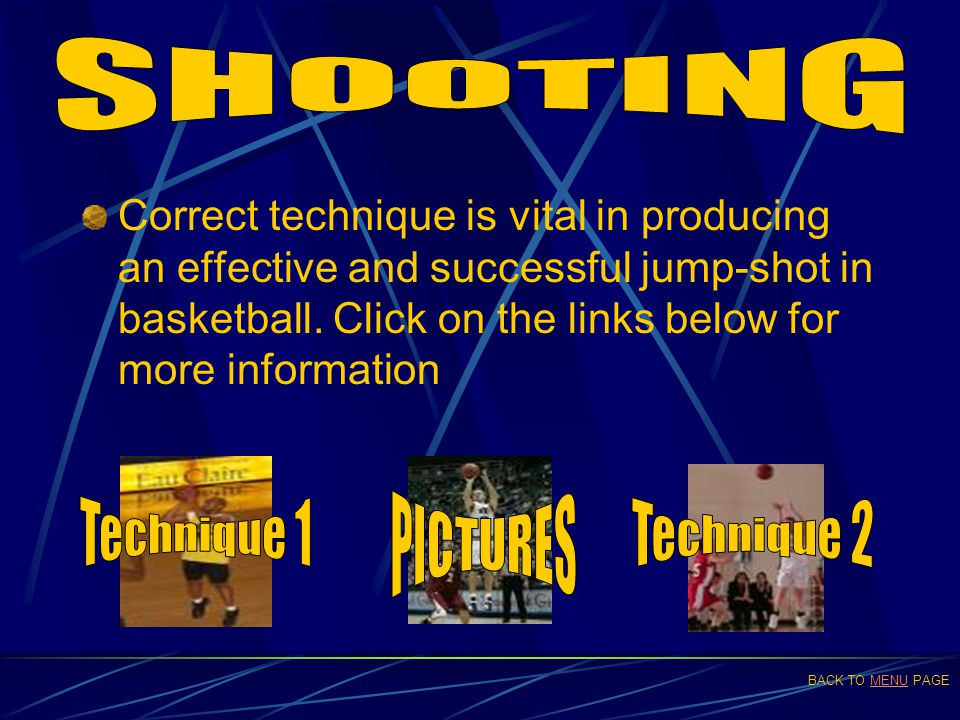 SHOOTING PICTURES Technique 1 Technique 2