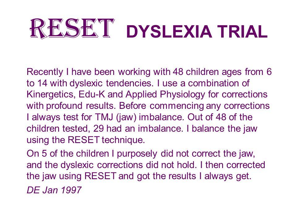 RESET DYSLEXIA TRIAL