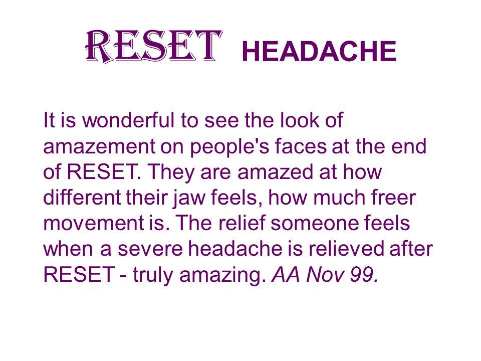 RESET HEADACHE