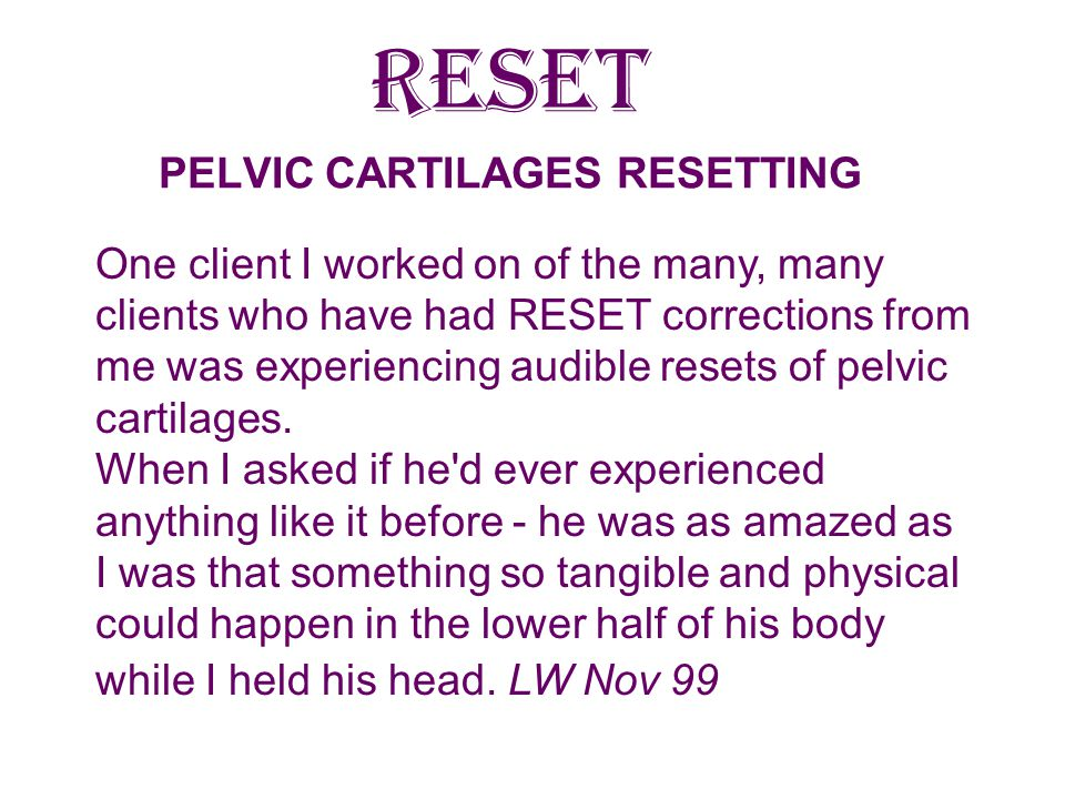 RESET PELVIC CARTILAGES RESETTING