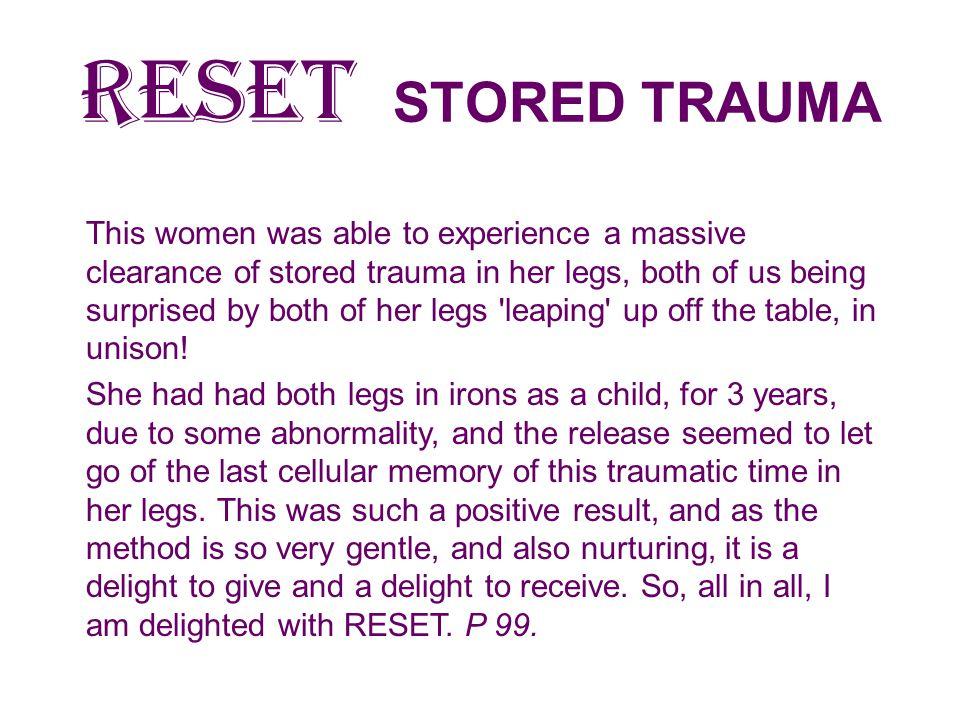 RESET STORED TRAUMA