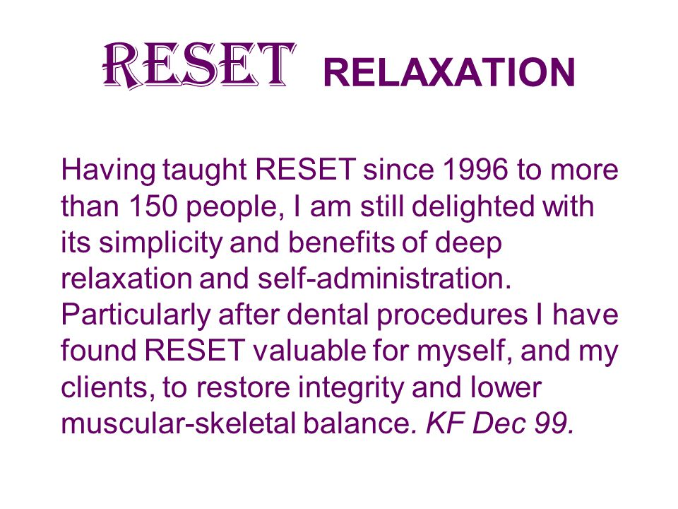 RESET RELAXATION