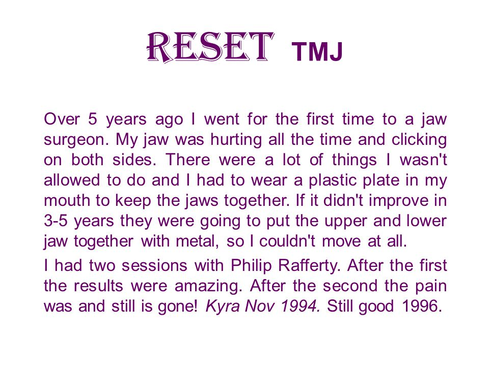 RESET TMJ