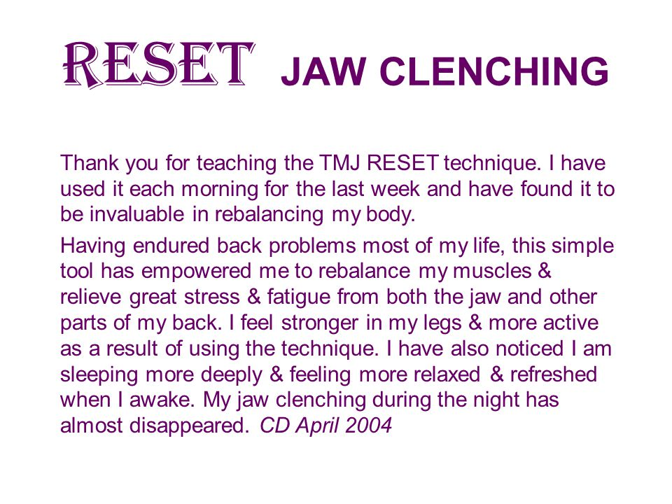 RESET JAW CLENCHING