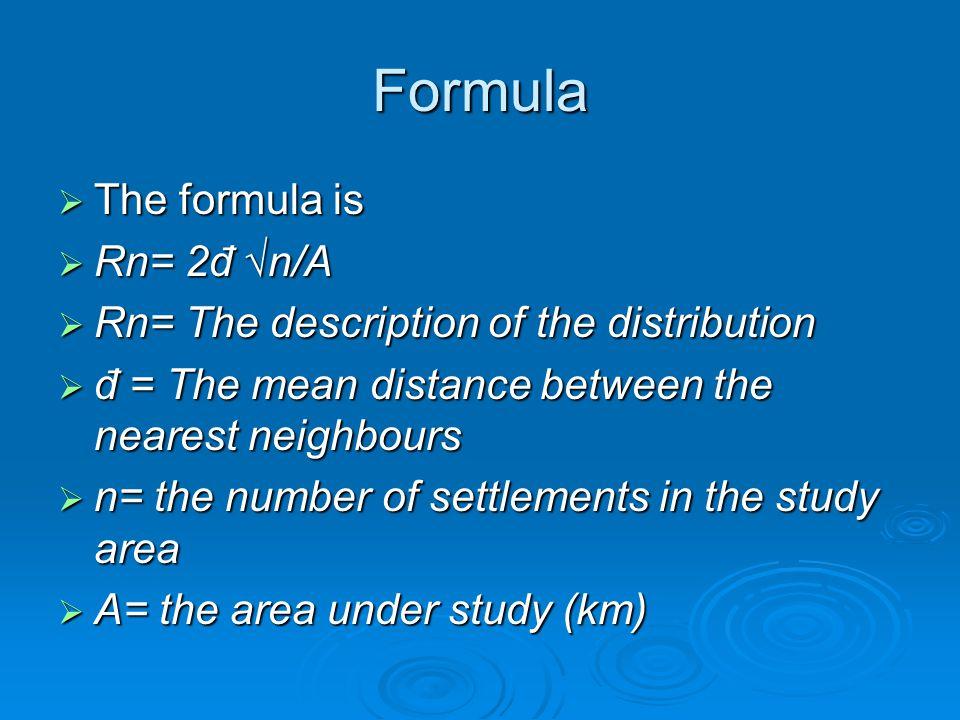 Formula The formula is Rn= 2đ √n/A