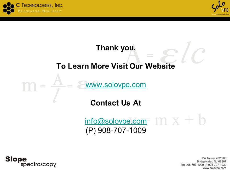 Thank you. To Learn More Visit Our Website www. solovpe
