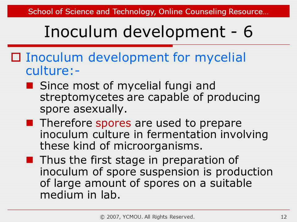 Inoculum development - 6