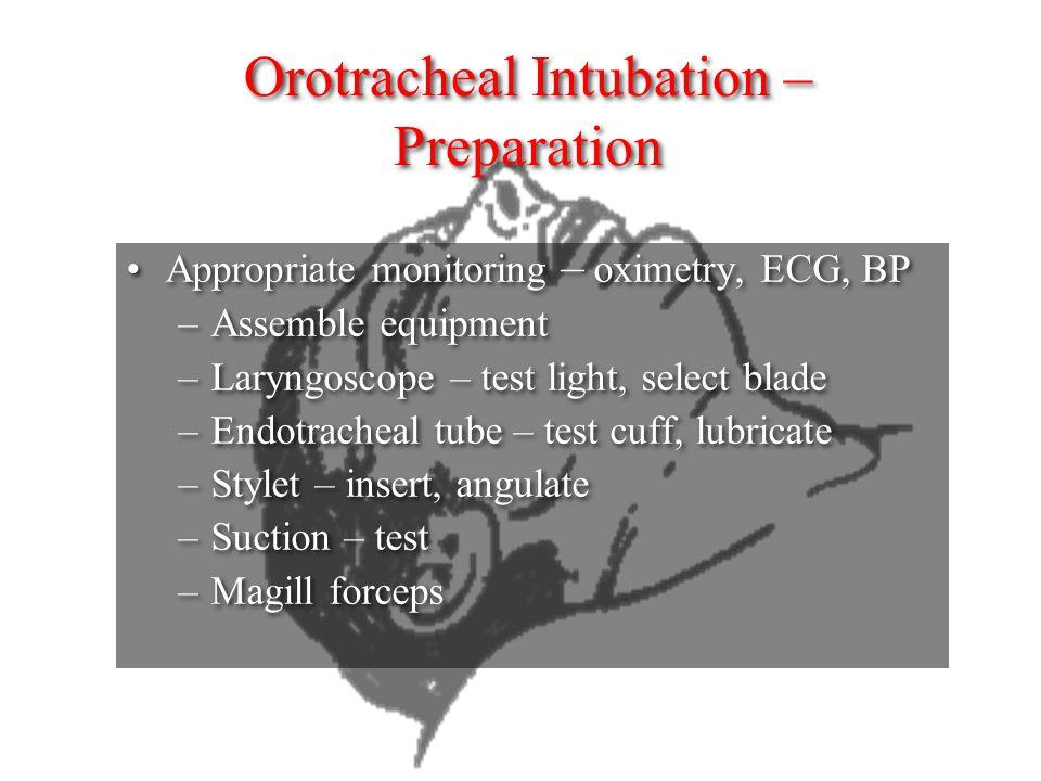Orotracheal Intubation – Preparation