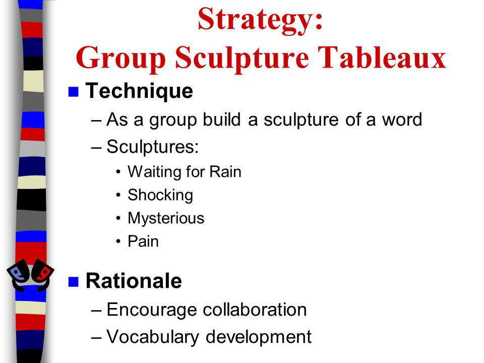 Strategy: Group Sculpture Tableaux