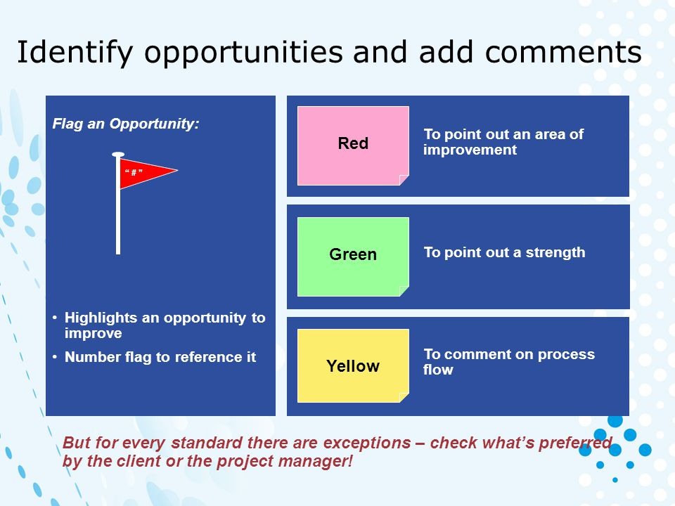 Identify opportunities and add comments