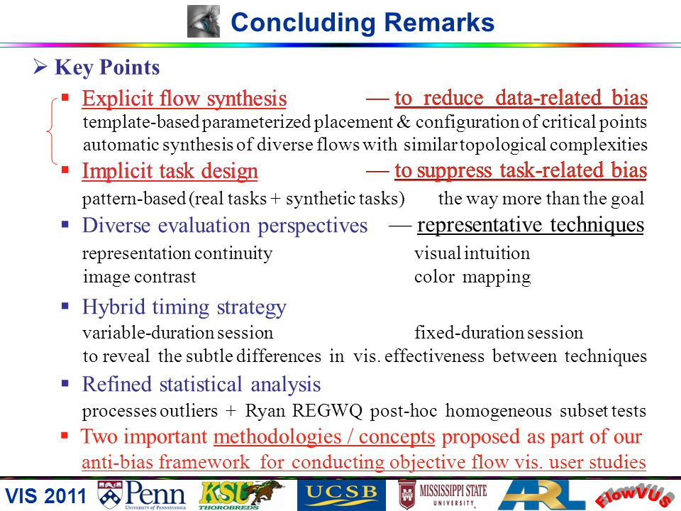 FlowVUS Concluding Remarks Key Points — to reduce data-related bias