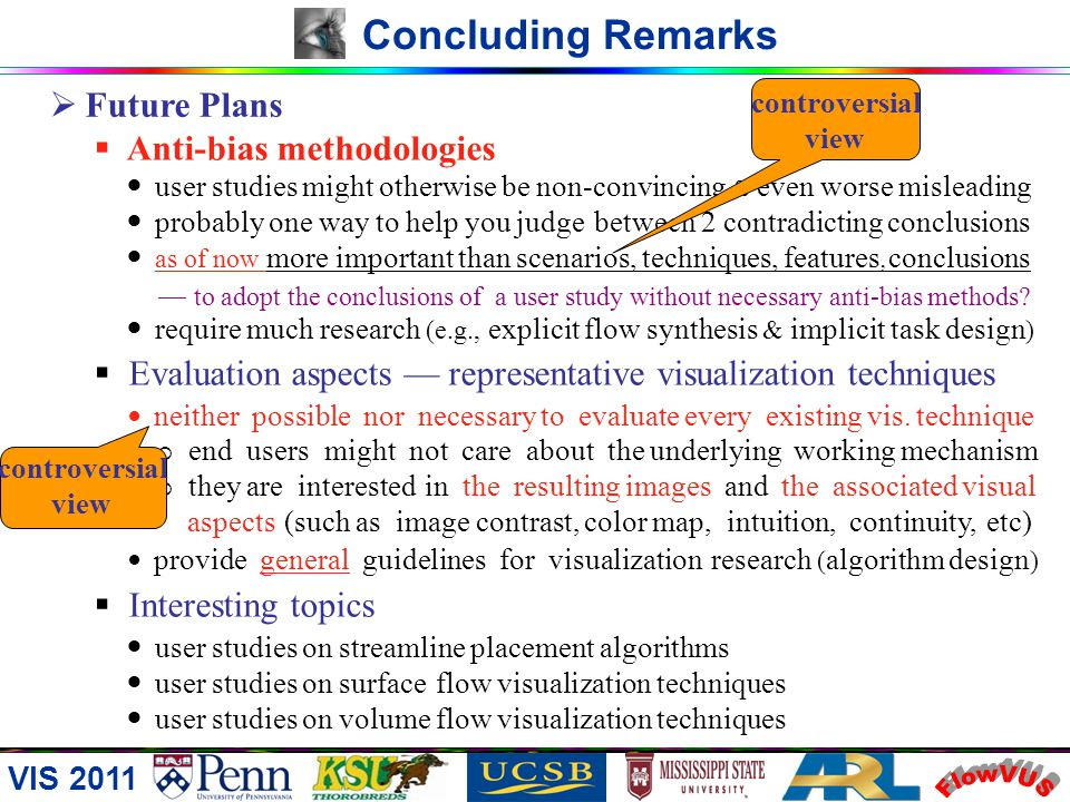 FlowVUS Concluding Remarks Future Plans Anti-bias methodologies