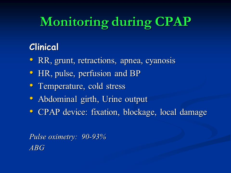 Monitoring during CPAP