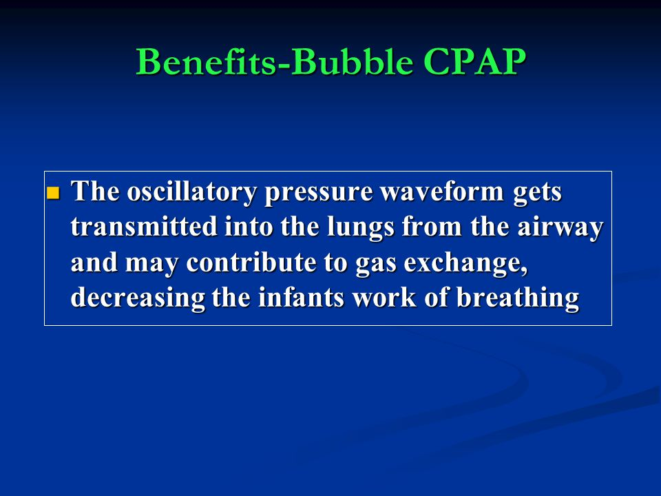 Benefits-Bubble CPAP