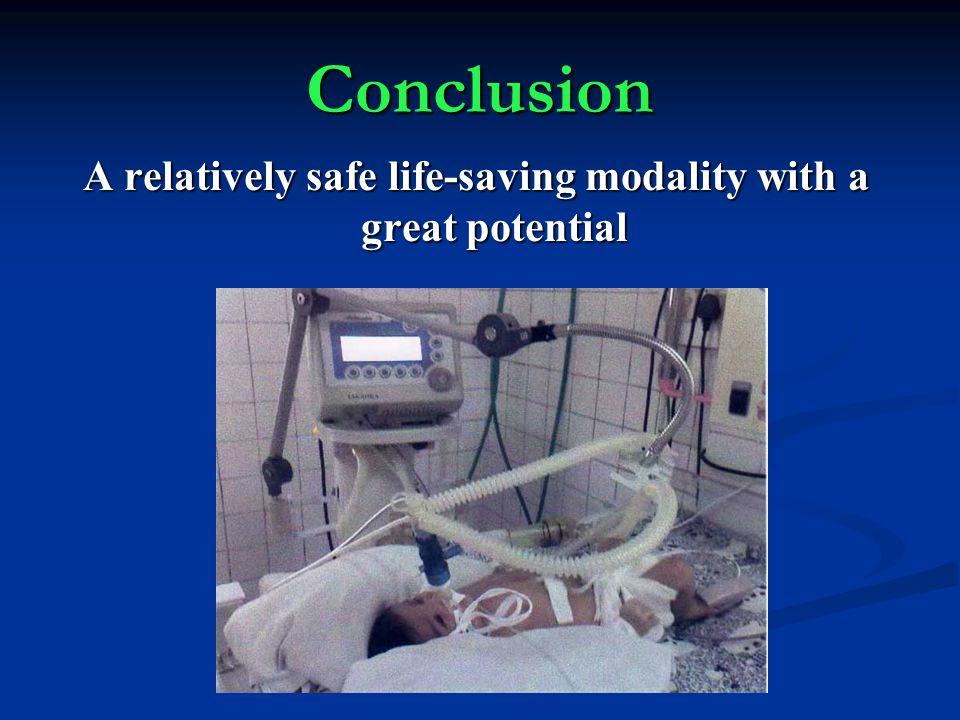 A relatively safe life-saving modality with a great potential
