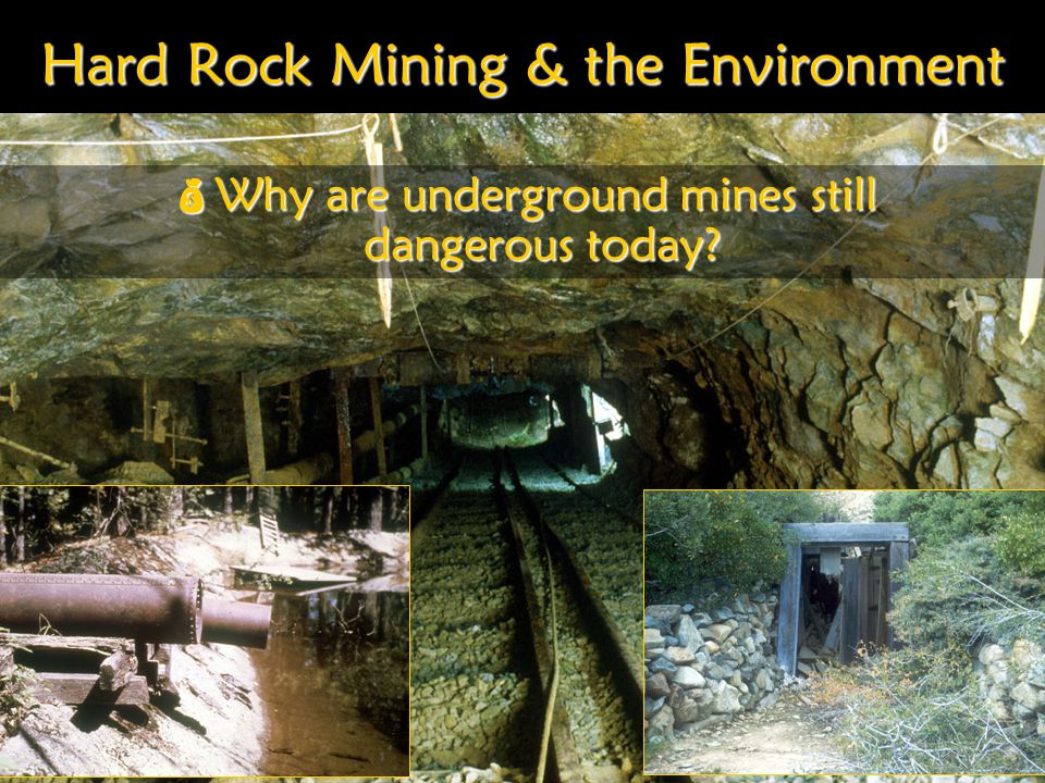 Hard Rock Mining & the Environment