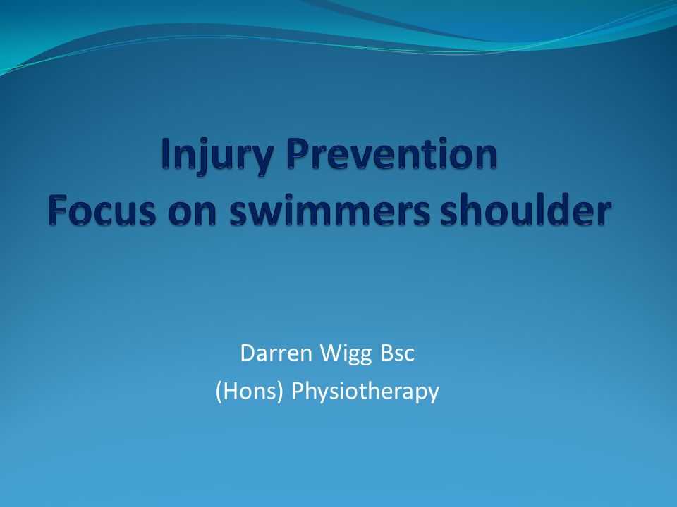 Injury Prevention Focus on swimmers shoulder