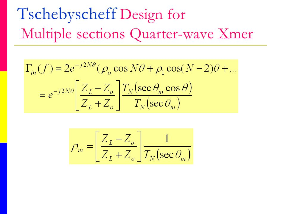 Tschebyscheff Design for Multiple sections Quarter-wave Xmer