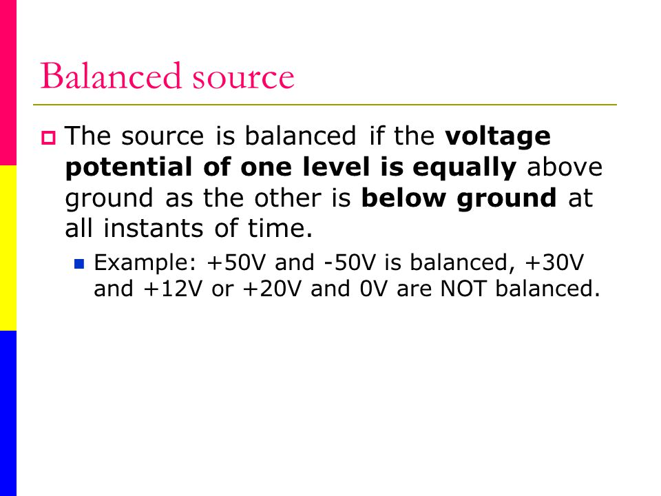 Balanced source