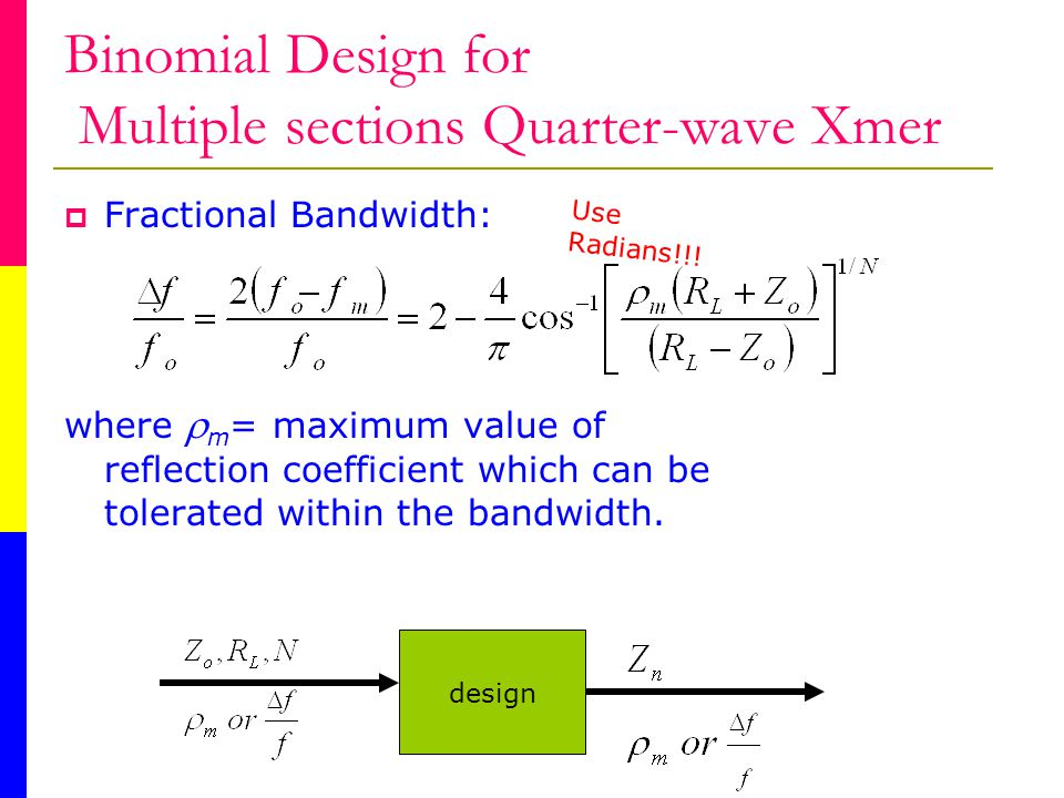 Binomial Design for Multiple sections Quarter-wave Xmer