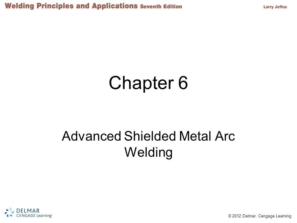 Advanced Shielded Metal Arc Welding