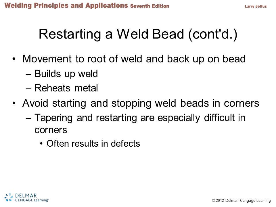 Restarting a Weld Bead (cont d.)