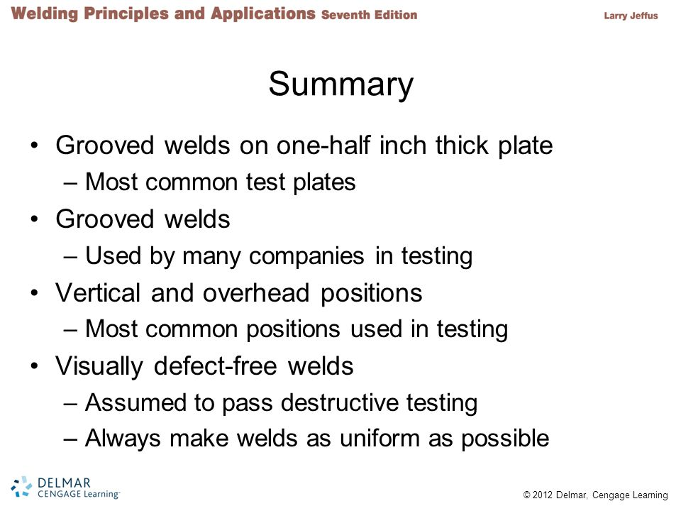 Summary Grooved welds on one-half inch thick plate Grooved welds