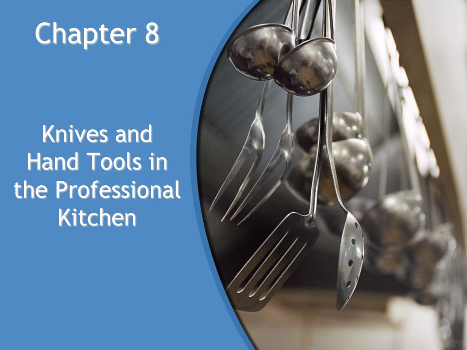 Knives and Hand Tools in the Professional Kitchen
