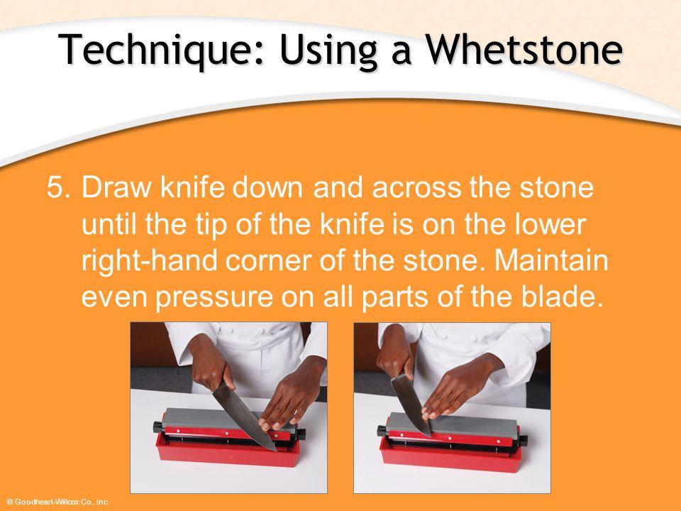Technique: Using a Whetstone