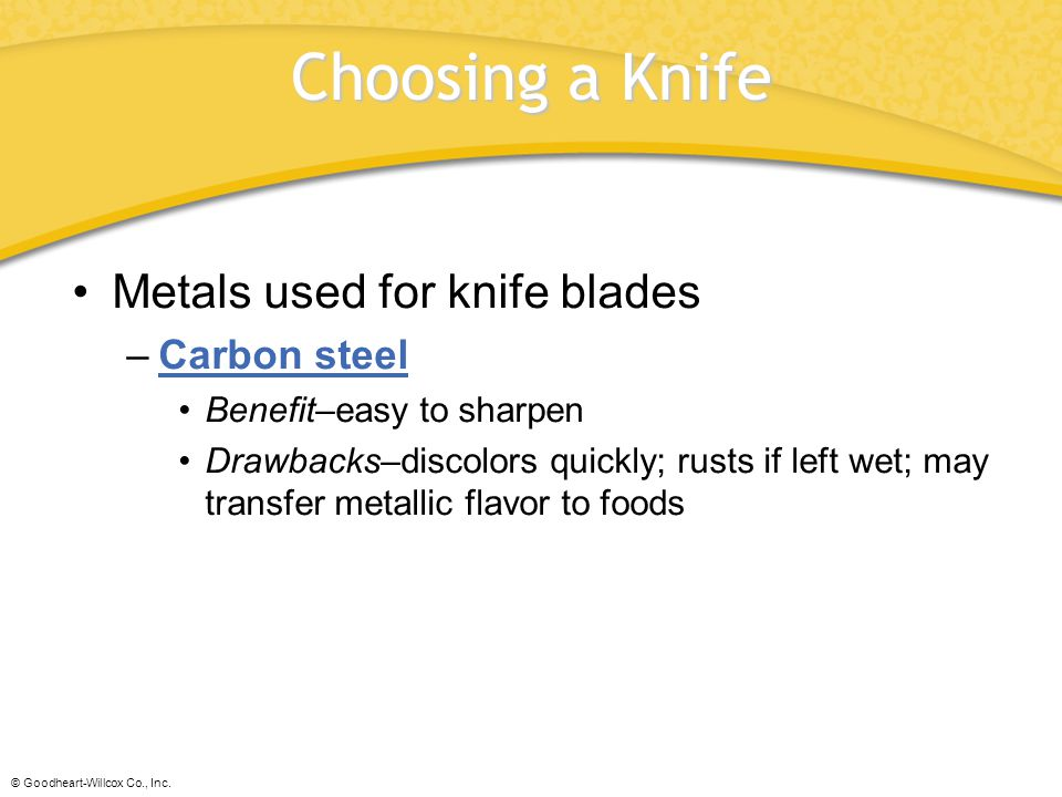 Choosing a Knife Metals used for knife blades Carbon steel