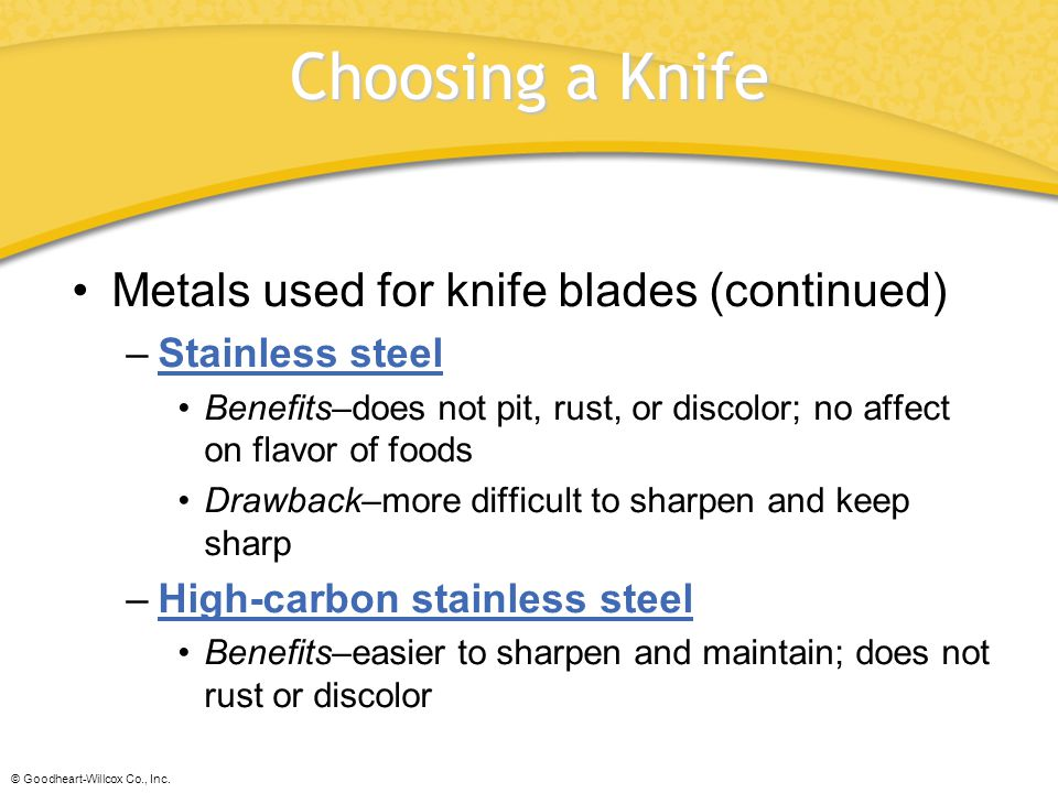 Choosing a Knife Metals used for knife blades (continued)