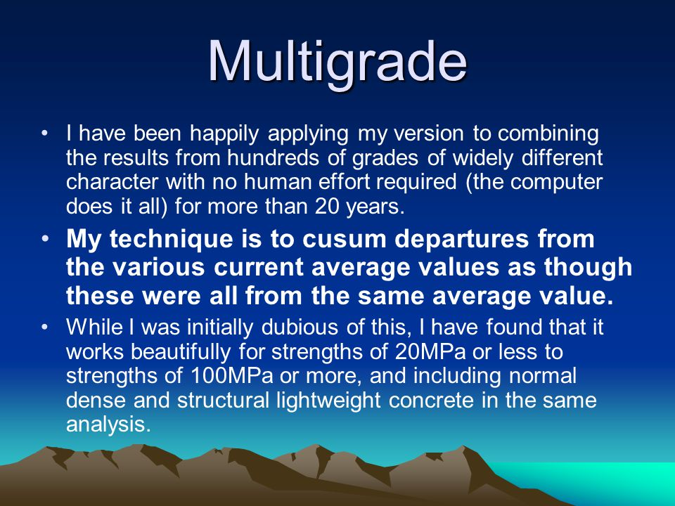 Multigrade