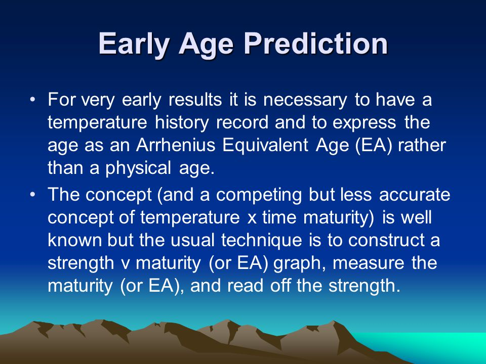 Early Age Prediction