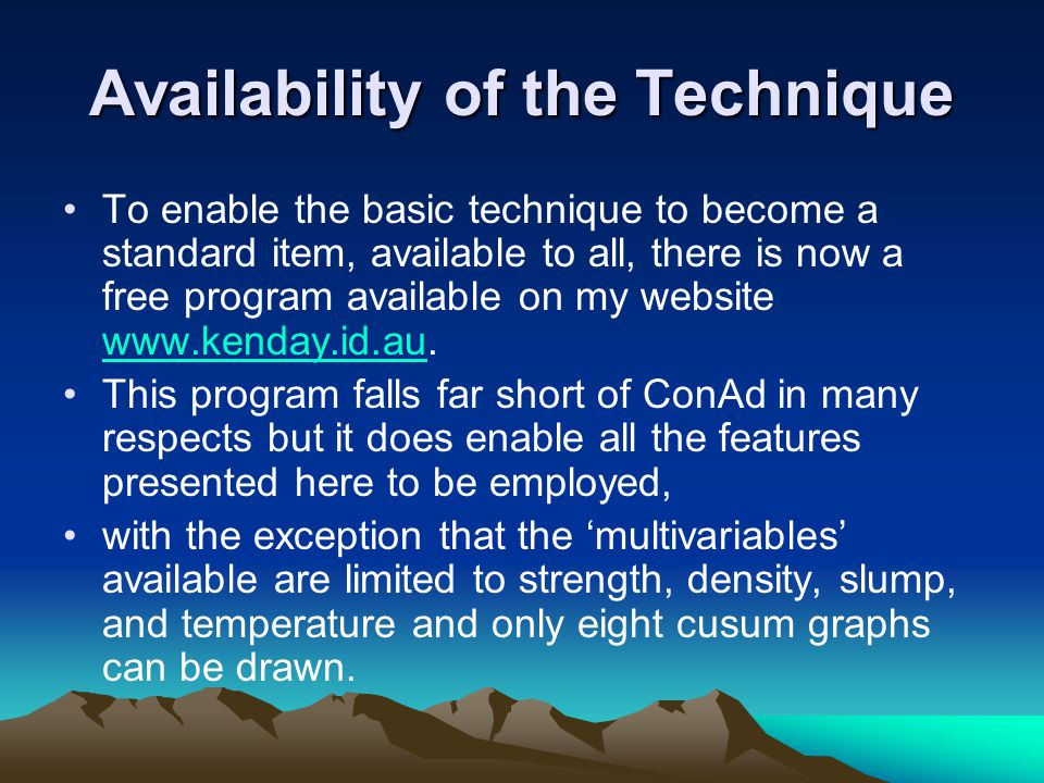 Availability of the Technique