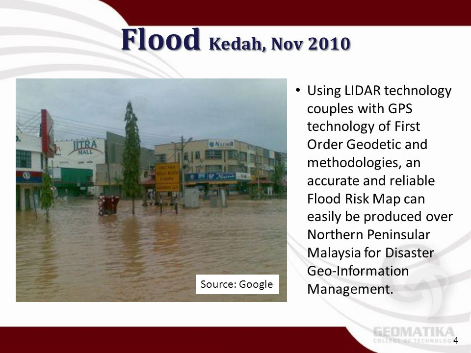Flood Kedah, Nov 2010 Source: Google.