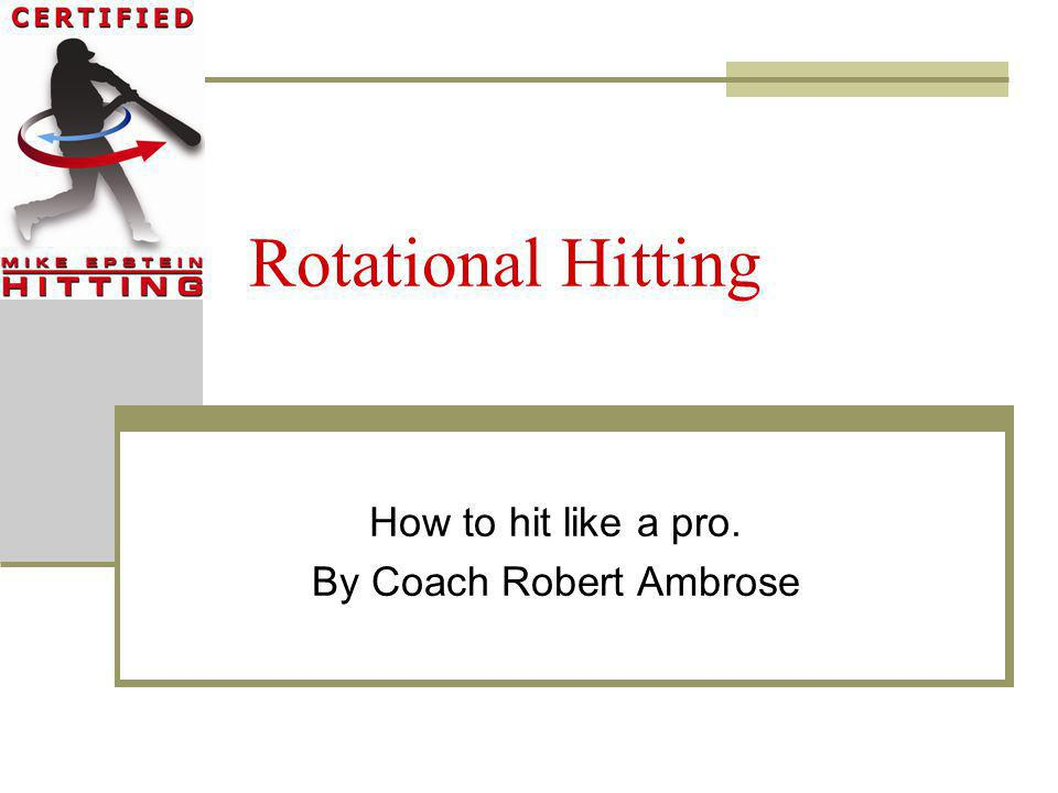 How to hit like a pro. By Coach Robert Ambrose