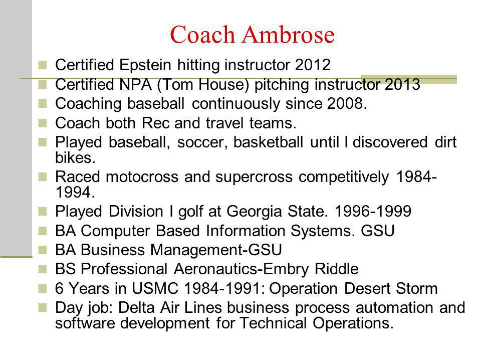 Coach Ambrose Certified Epstein hitting instructor 2012