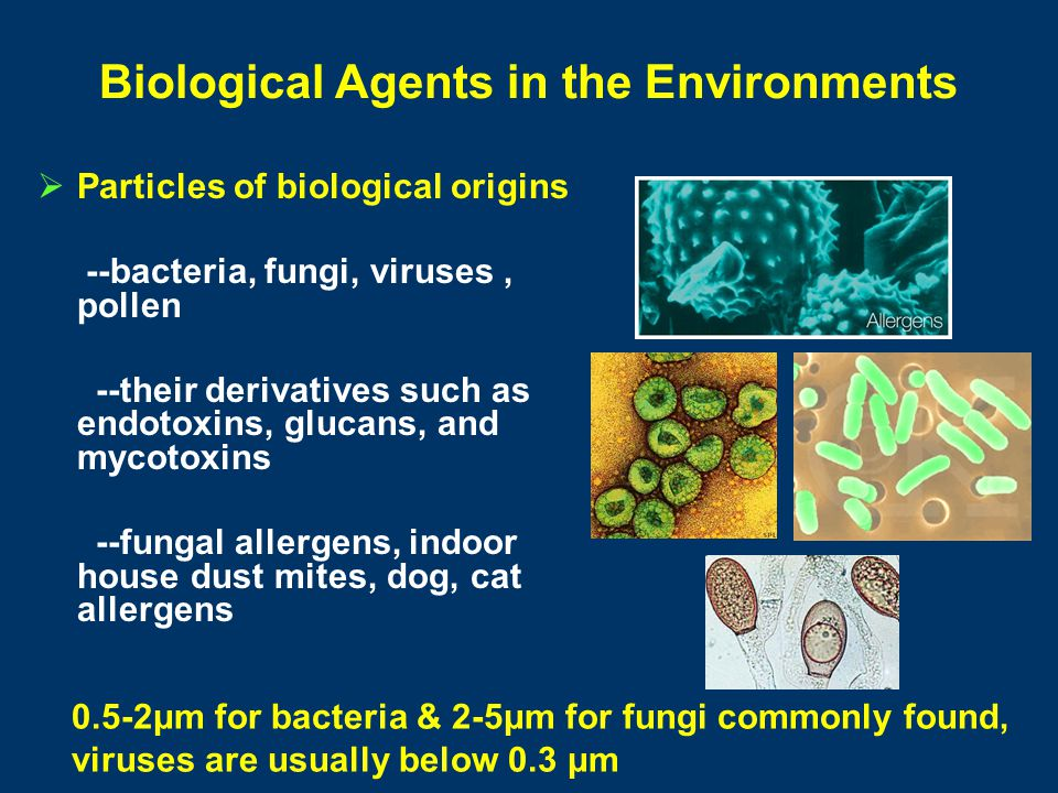 Biological Agents in the Environments