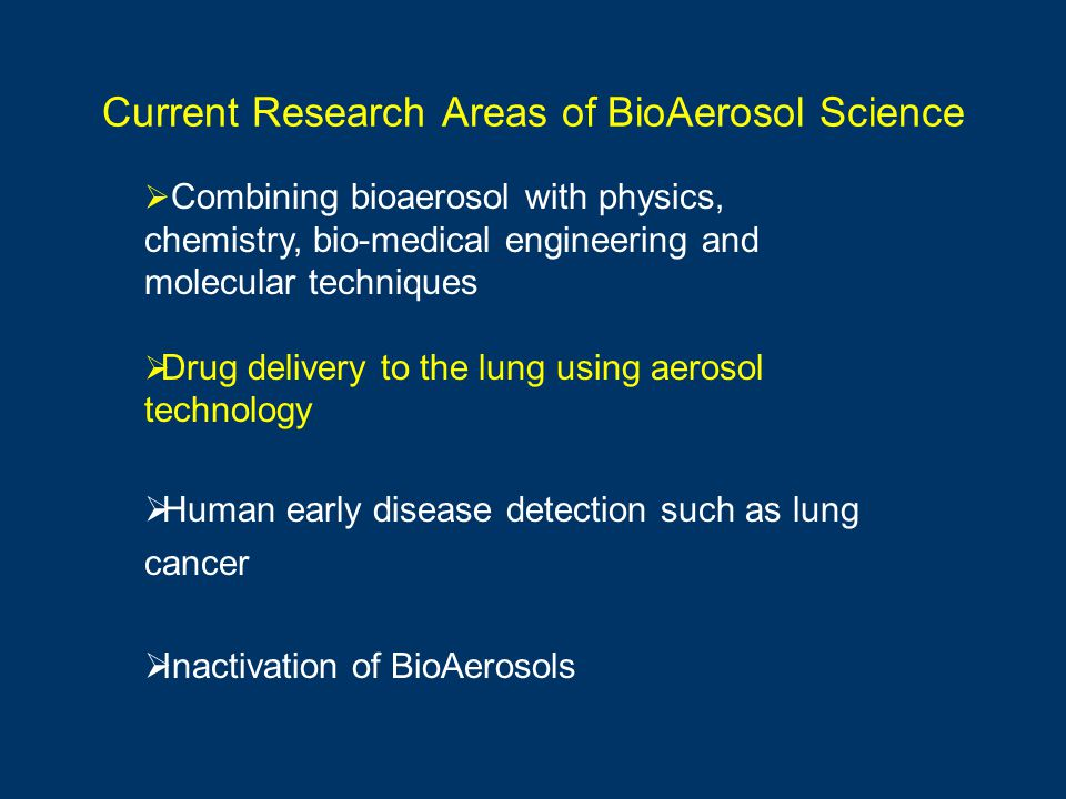 Current Research Areas of BioAerosol Science