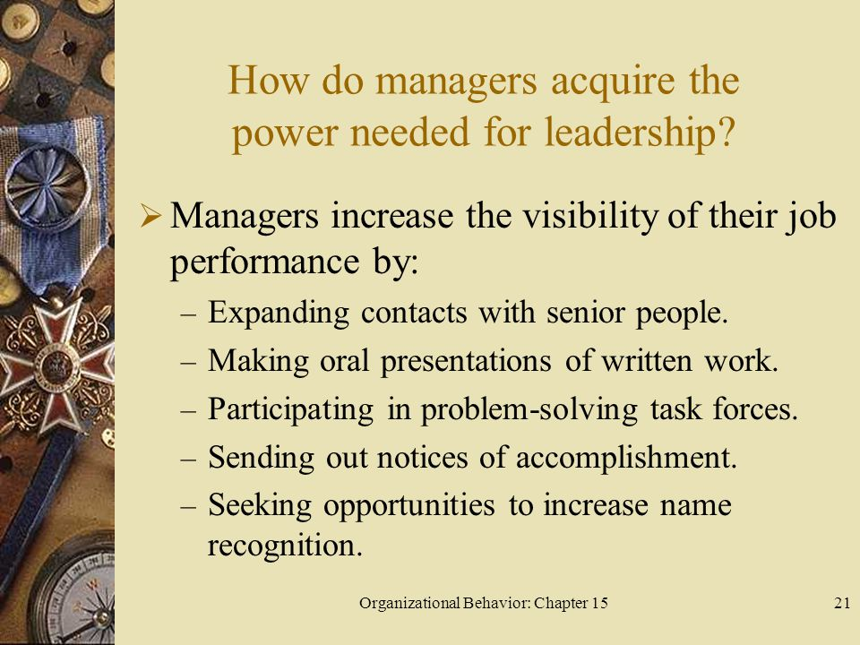 How do managers acquire the power needed for leadership