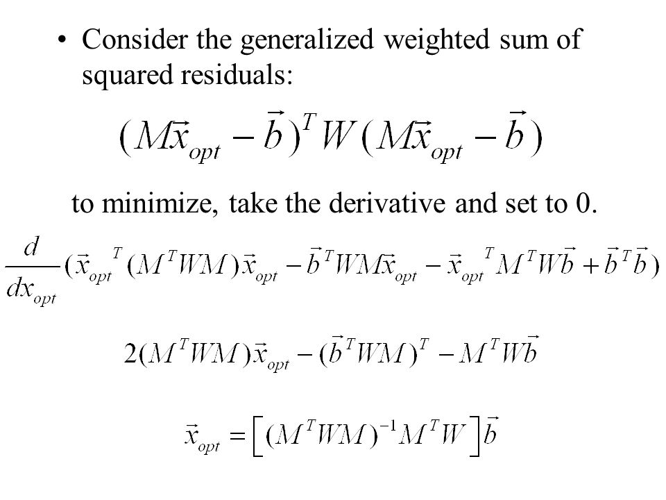 Consider the generalized weighted sum of squared residuals: