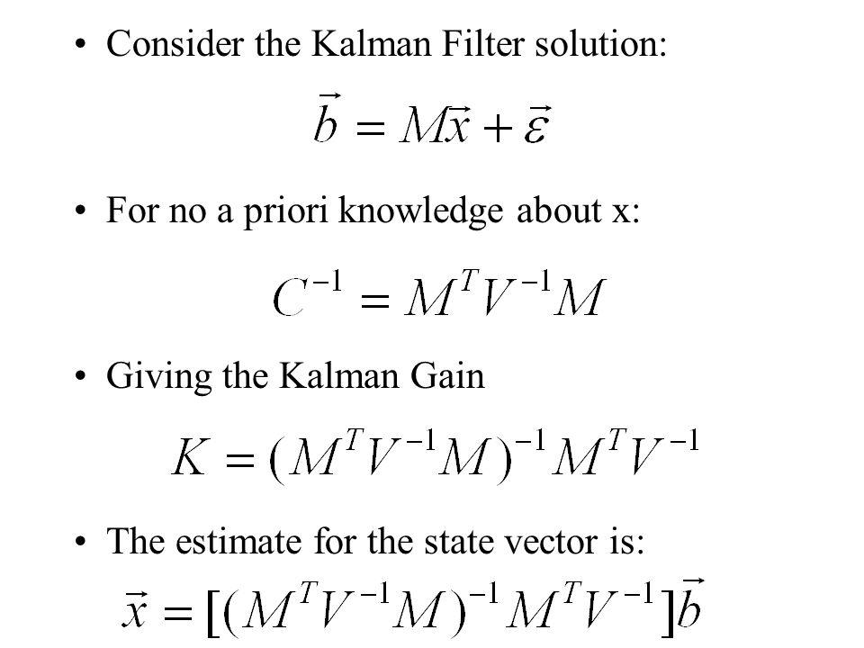 Consider the Kalman Filter solution: