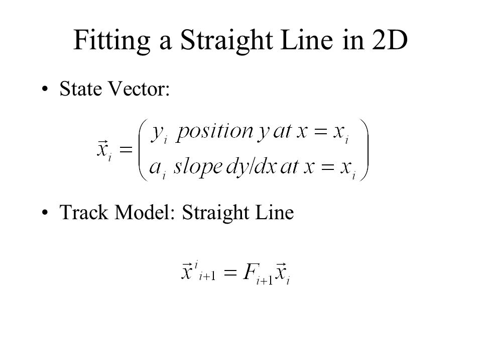 Fitting a Straight Line in 2D