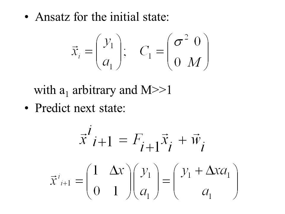 Ansatz for the initial state: